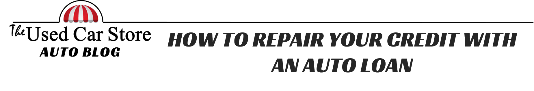 How To Repair Your Credit With An Auto Loan Title