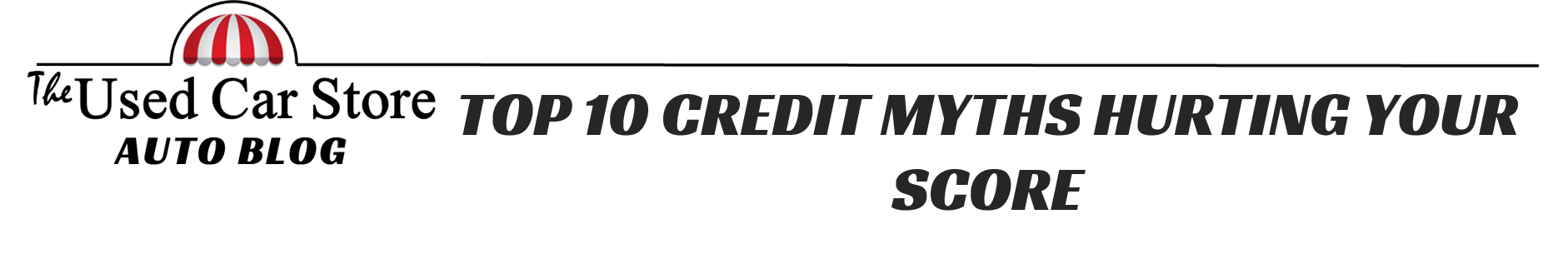 Top Ten Credit Myths Title