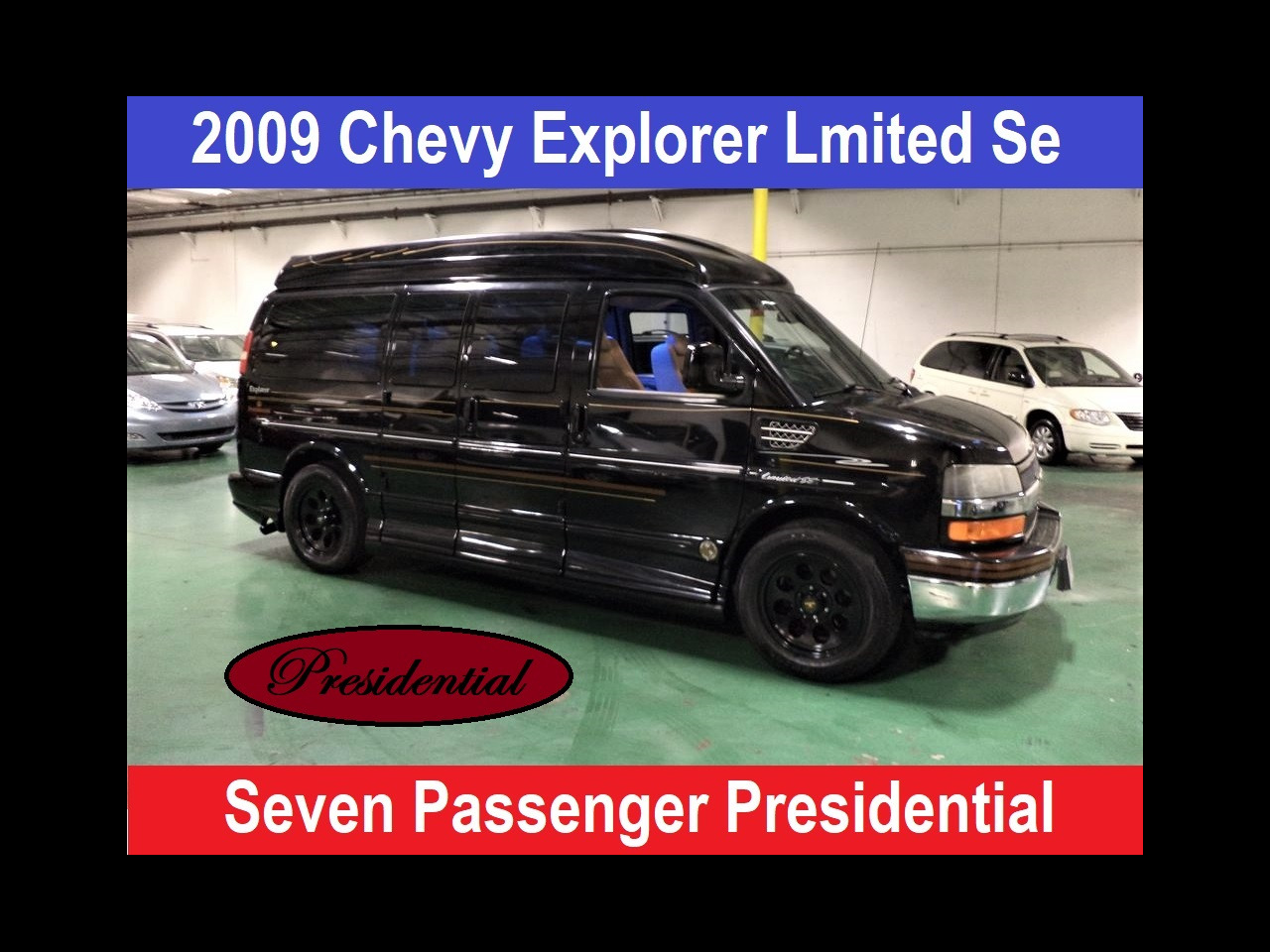 2009 Chevrolet Express Presidential Explorer Limited Se Conversion Van